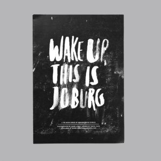 Wake Up, This is Joburg